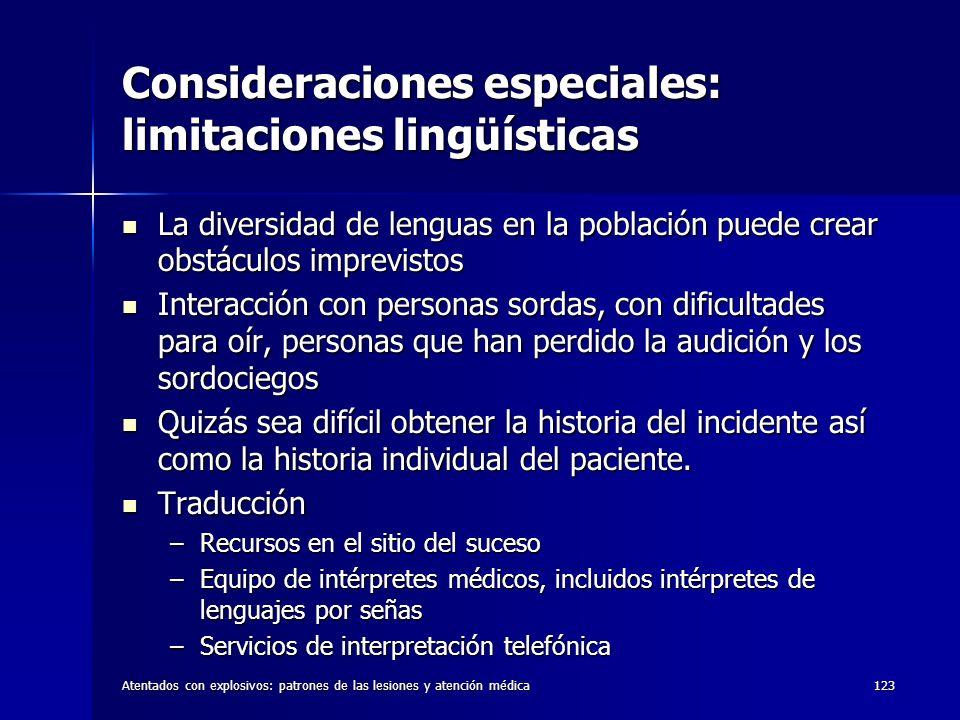 Atentados con explosivos: patrones de las lesiones y atención médica123 Consideraciones especiales: limitaciones lingüísticas La diversidad de lenguas