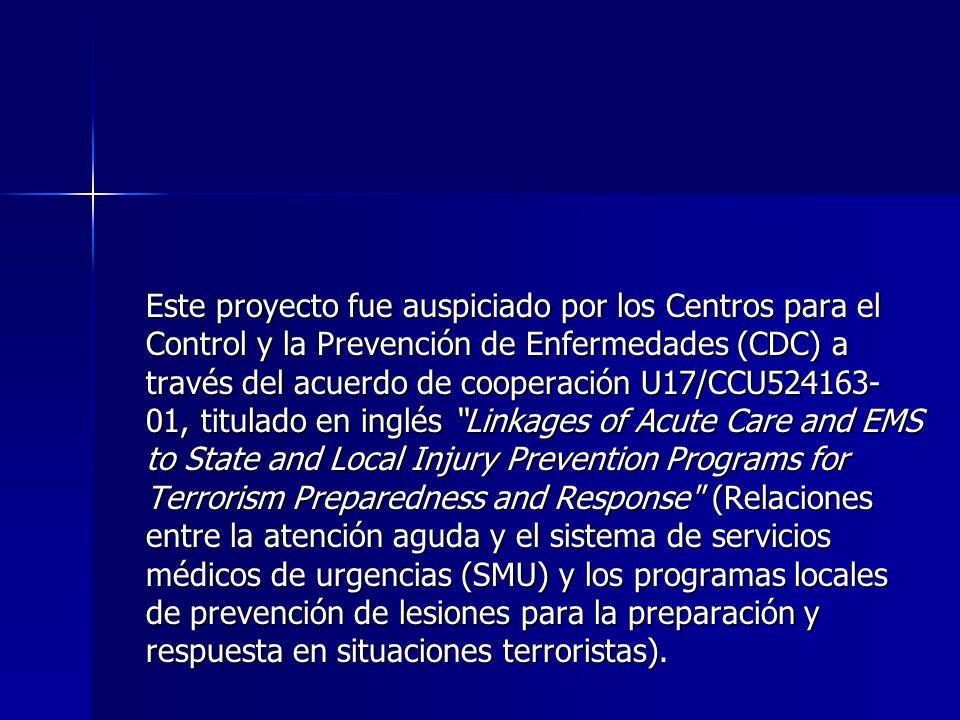 Este proyecto fue auspiciado por los Centros para el Control y la Prevención de Enfermedades (CDC) a través del acuerdo de cooperación U17/CCU524163-
