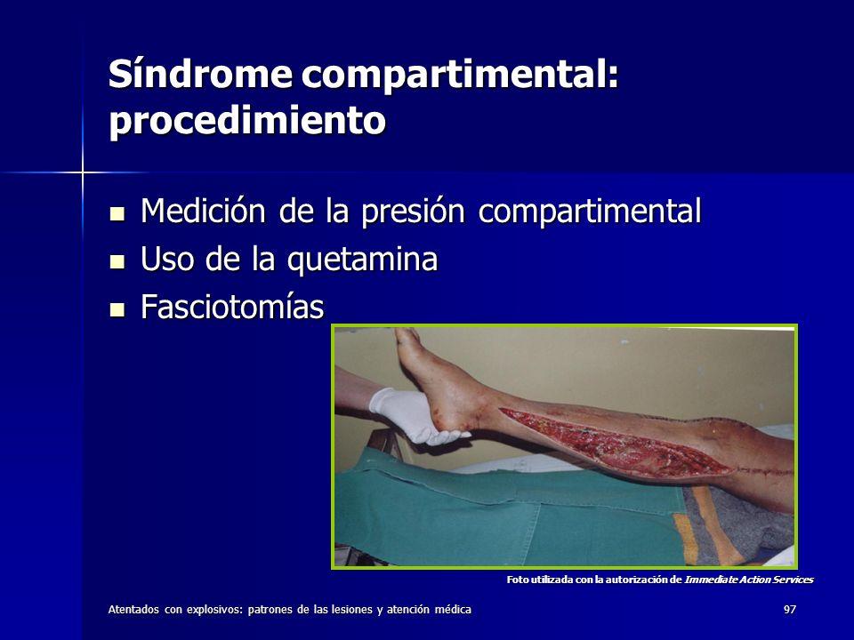 Atentados con explosivos: patrones de las lesiones y atención médica97 Síndrome compartimental: procedimiento Medición de la presión compartimental Me