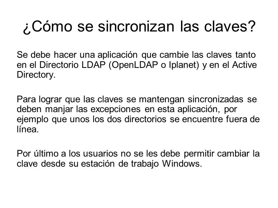 ¿Cómo se sincronizan las claves? Se debe hacer una aplicación que cambie las claves tanto en el Directorio LDAP (OpenLDAP o Iplanet) y en el Active Di