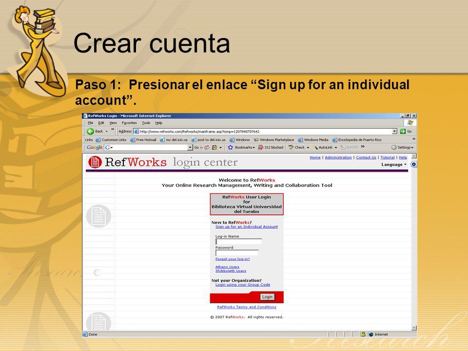 Crear cuenta Paso 1: Presionar el enlace Sign up for an individual account.