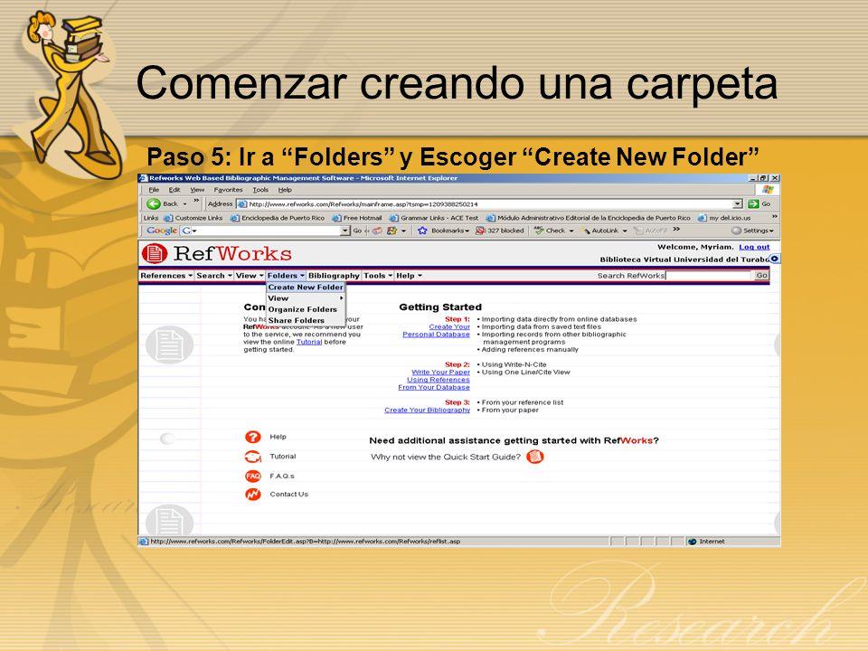 Darle nombre a la Carpeta Paso 6: Escribir en el área de New Folder Name el nombre que desea darle a su carpeta y presionar OK.