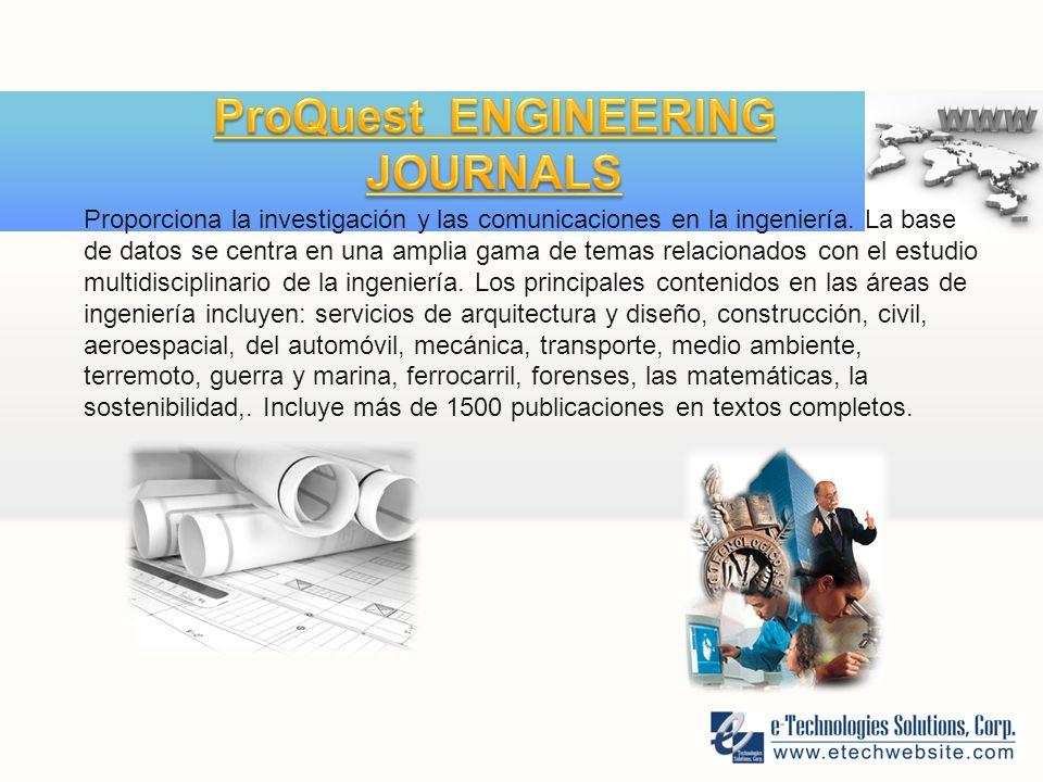 Proporciona la investigación y las comunicaciones en la ingeniería.