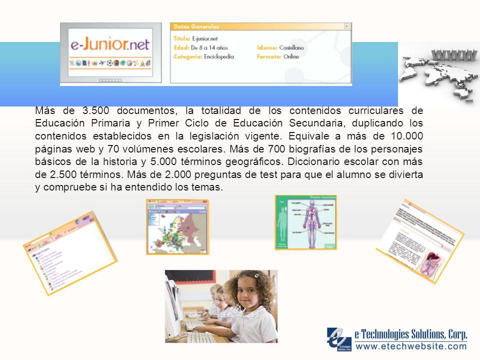 Más de 3.500 documentos, la totalidad de los contenidos curriculares de Educación Primaria y Primer Ciclo de Educación Secundaria, duplicando los contenidos establecidos en la legislación vigente.