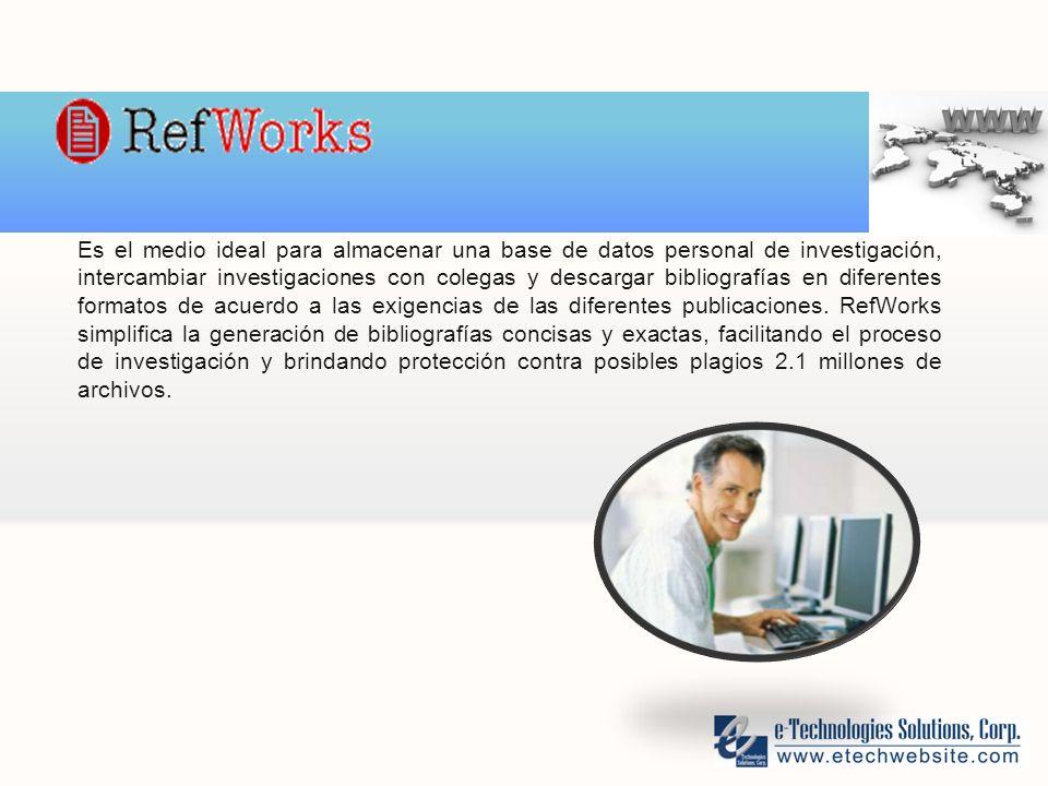 Es el medio ideal para almacenar una base de datos personal de investigación, intercambiar investigaciones con colegas y descargar bibliografías en diferentes formatos de acuerdo a las exigencias de las diferentes publicaciones.