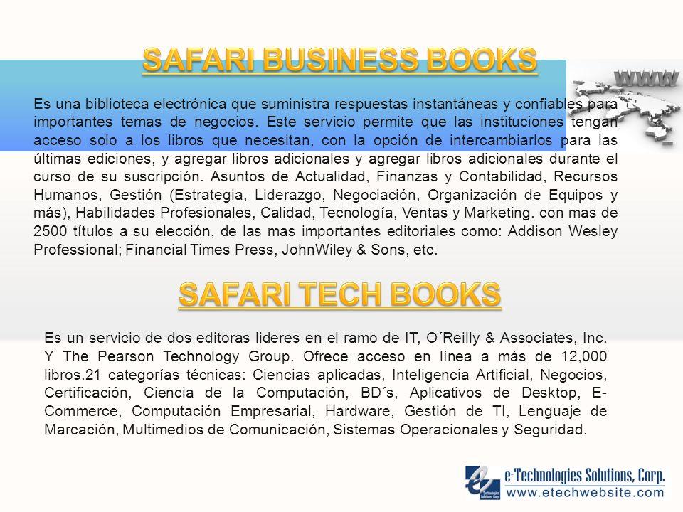 Es una biblioteca electrónica que suministra respuestas instantáneas y confiables para importantes temas de negocios.