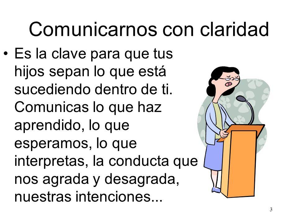 4 Paúl Watslawick afirma: Toda conducta es comunicación y es imposible no comunicarse.