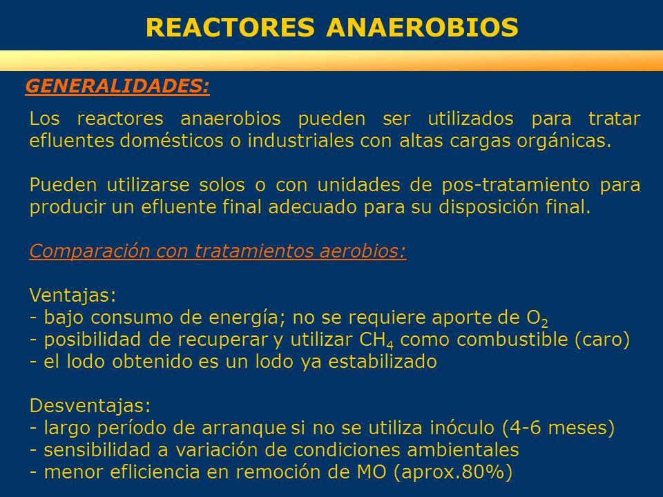 Los reactores anaerobios pueden ser utilizados para tratar efluentes domésticos o industriales con altas cargas orgánicas. Pueden utilizarse solos o c