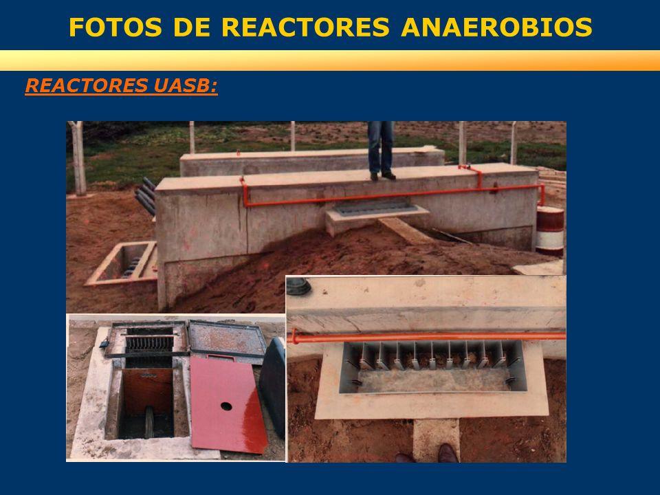 FOTOS DE REACTORES ANAEROBIOS REACTORES UASB: