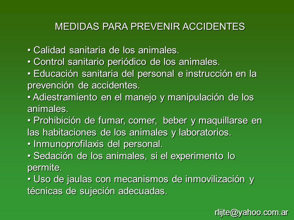 MEDIDAS PARA PREVENIR ACCIDENTES Calidad sanitaria de los animales. Calidad sanitaria de los animales. Control sanitario periódico de los animales. Co