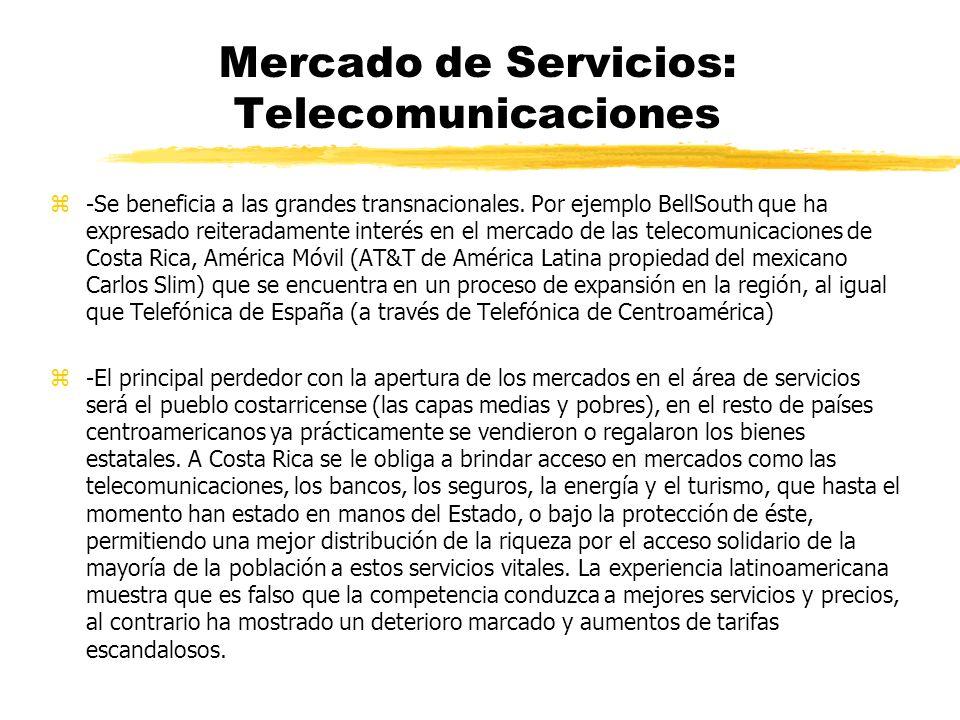 Mercado de Servicios zLos compromisos de acceso al mercado tiene aplicación en todos los sectores, que incluyen, pero no se limitan a los siguientes: z-Servicios de telecomunicaciones.