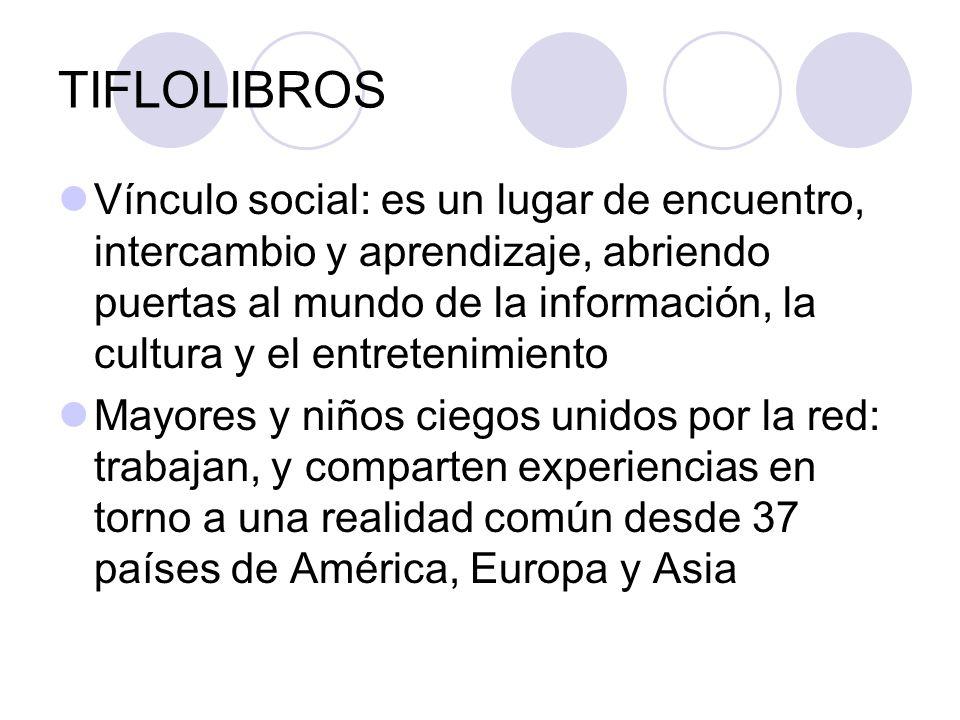 TIFLOLIBROS Vínculo social: es un lugar de encuentro, intercambio y aprendizaje, abriendo puertas al mundo de la información, la cultura y el entreten