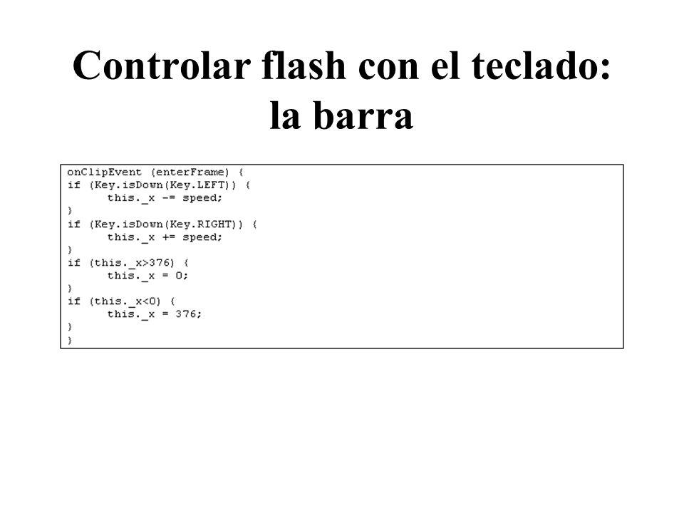 Controlar flash con el teclado: la barra