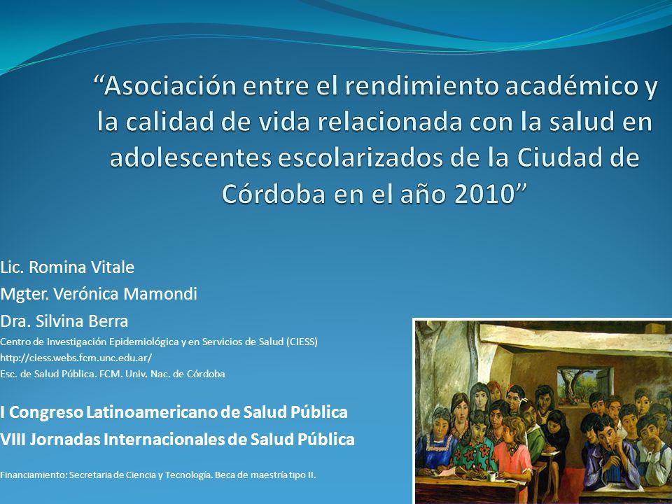 Lic. Romina Vitale Mgter. Verónica Mamondi Dra. Silvina Berra Centro de Investigación Epidemiológica y en Servicios de Salud (CIESS) http://ciess.webs