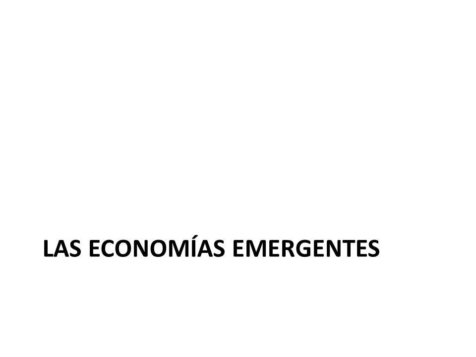 LAS ECONOMÍAS EMERGENTES