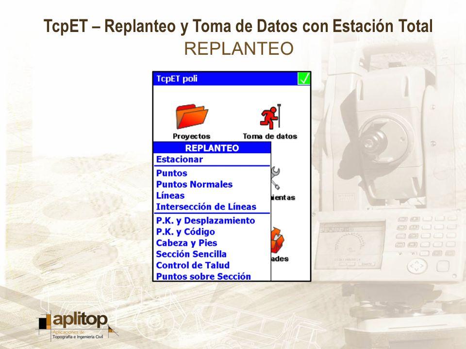 TcpET – Replanteo y Toma de Datos con Estación Total REPLANTEO