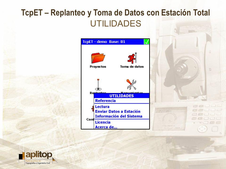 TcpET – Replanteo y Toma de Datos con Estación Total UTILIDADES