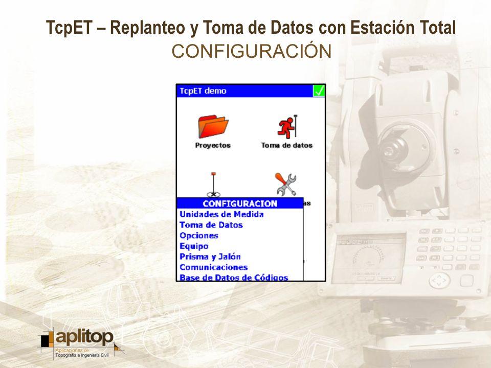 TcpET – Replanteo y Toma de Datos con Estación Total CONFIGURACIÓN