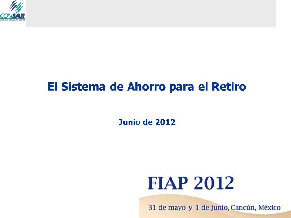 El Sistema de Ahorro para el Retiro Junio de 2012