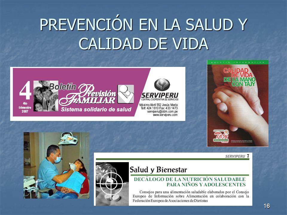 16 PREVENCIÓN EN LA SALUD Y CALIDAD DE VIDA