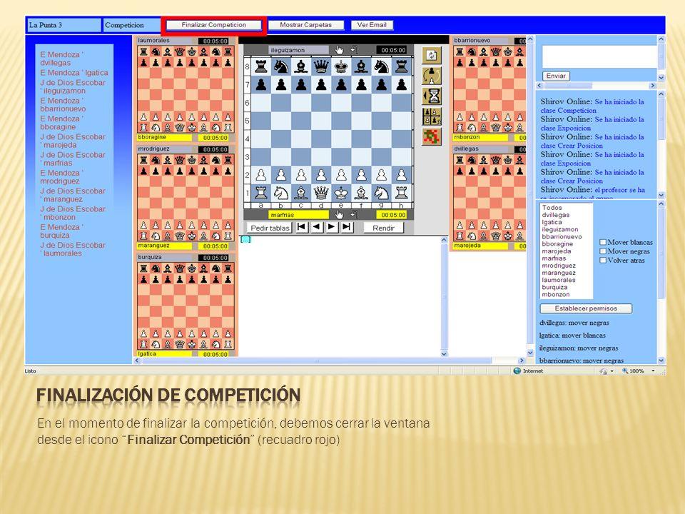 En el momento de finalizar la competición, debemos cerrar la ventana desde el icono Finalizar Competición (recuadro rojo)