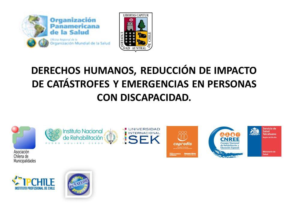DERECHOS HUMANOS, REDUCCIÓN DE IMPACTO DE CATÁSTROFES Y EMERGENCIAS EN PERSONAS CON DISCAPACIDAD.