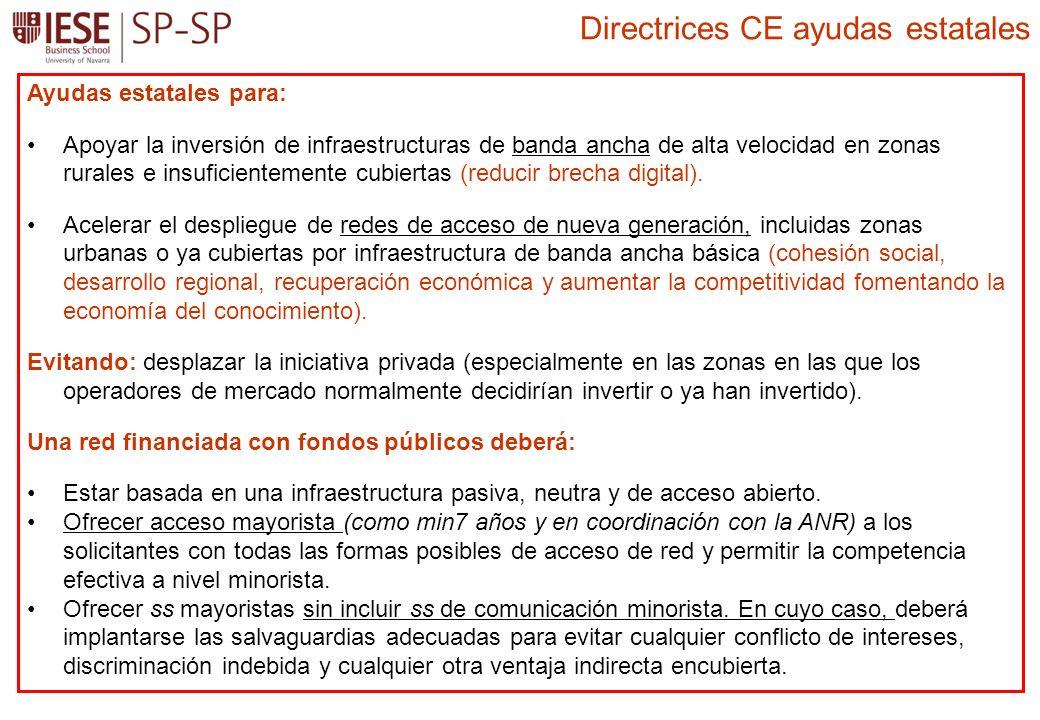 Ayudas estatales para: Apoyar la inversión de infraestructuras de banda ancha de alta velocidad en zonas rurales e insuficientemente cubiertas (reducir brecha digital).