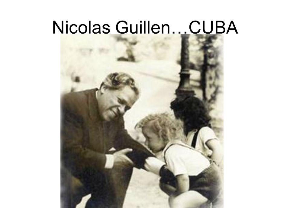Nicolas Guillen…CUBA