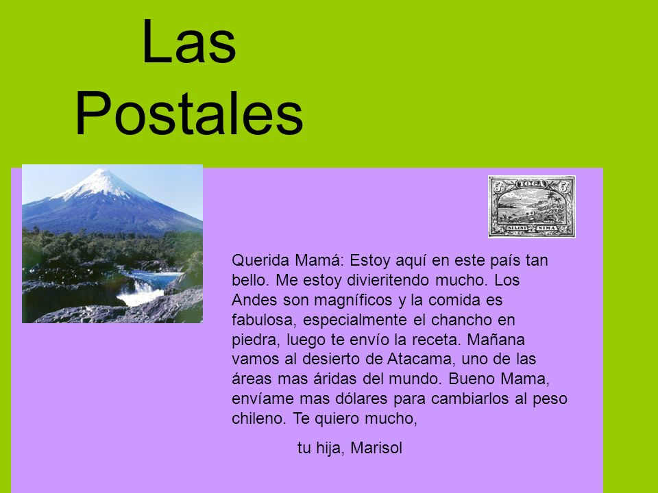 Las Postales Querida Mamá: Estoy aquí en este país tan bello.