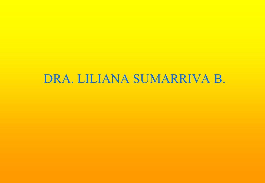 DRA. LILIANA SUMARRIVA B.