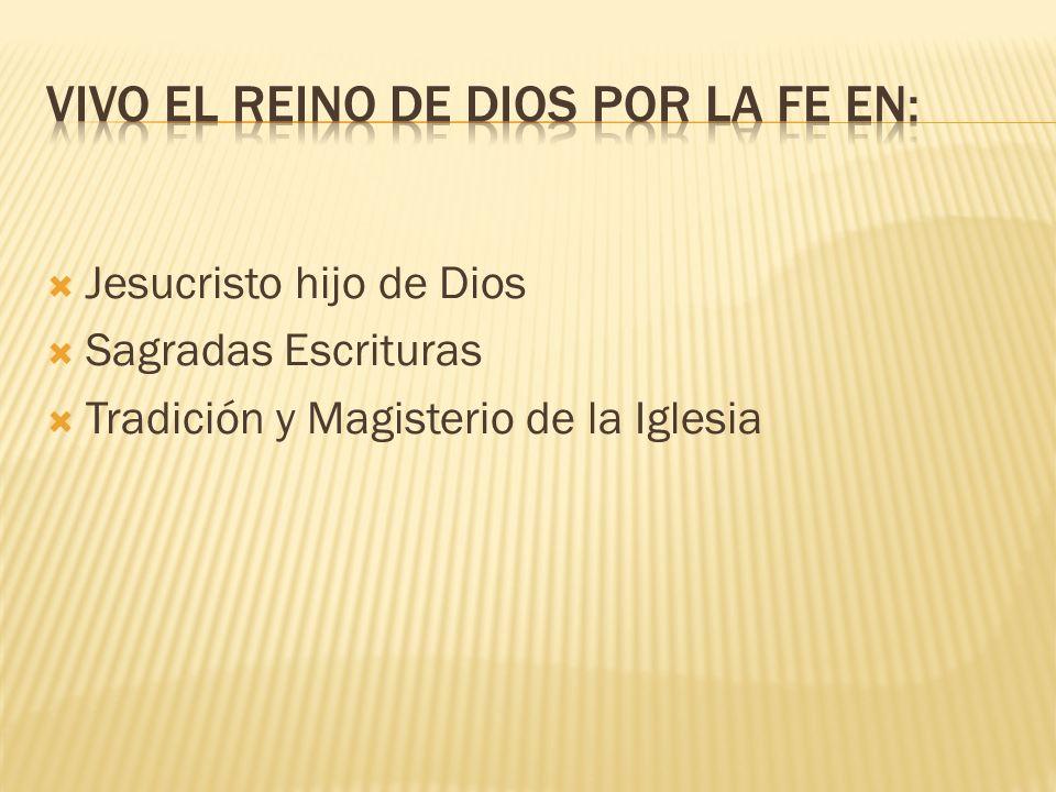 Jesucristo hijo de Dios Sagradas Escrituras Tradición y Magisterio de la Iglesia