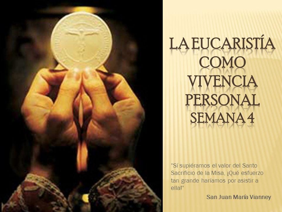 Sí supiéramos el valor del Santo Sacrificio de la Misa, ¡Qué esfuerzo tan grande haríamos por asistir a ella! San Juan María Vianney