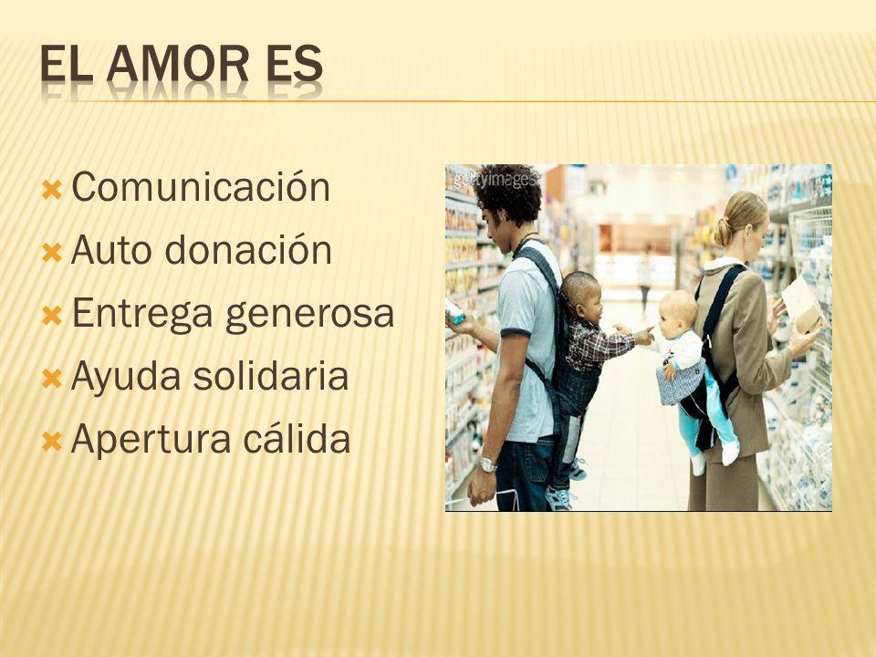 Comunicación Auto donación Entrega generosa Ayuda solidaria Apertura cálida