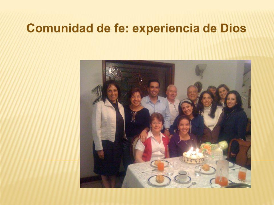 Comunidad de fe: experiencia de Dios