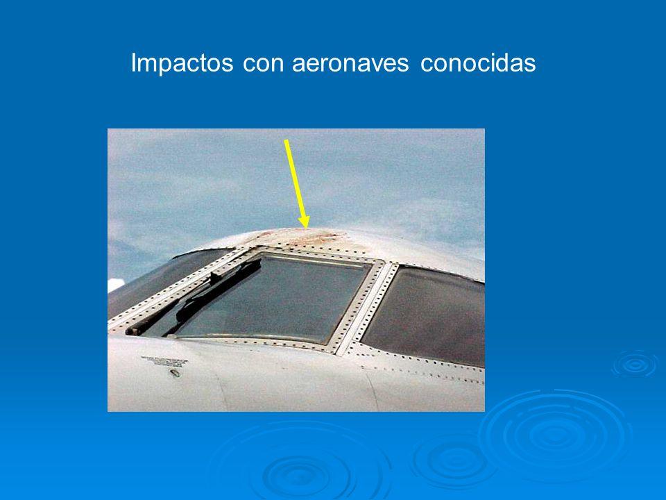 Impactos con aeronaves conocidas