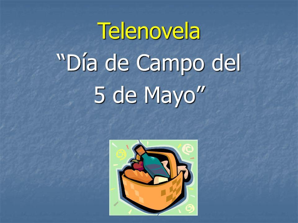 Telenovela Día de Campo delDía de Campo del 5 de Mayo