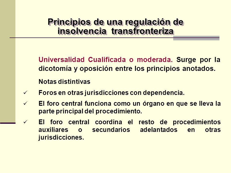 Universalidad Cualificada o moderada.