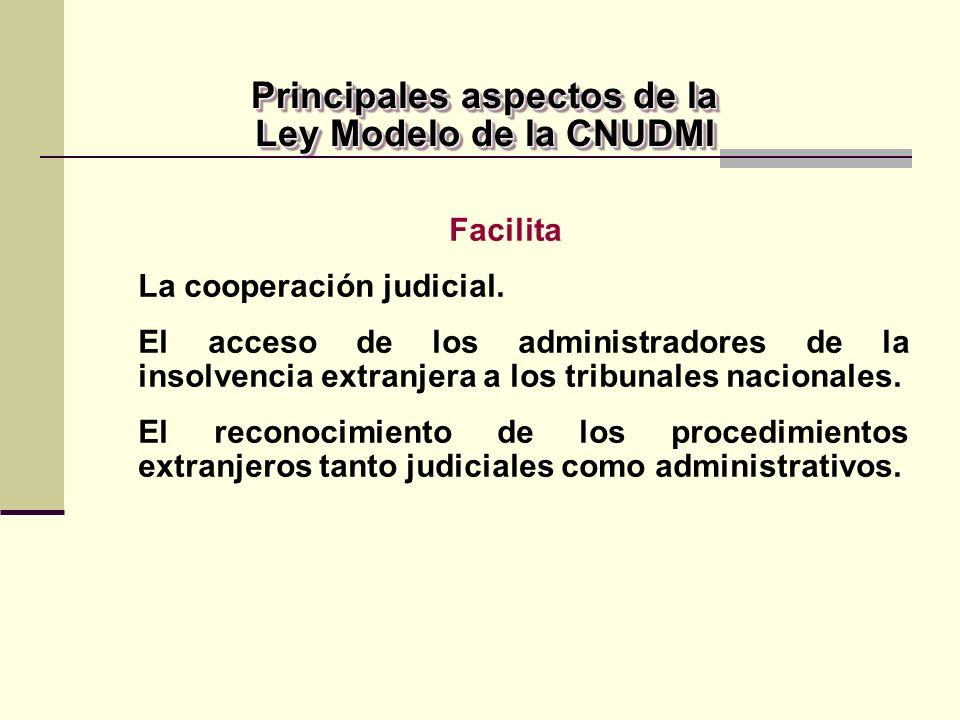 Facilita La cooperación judicial.