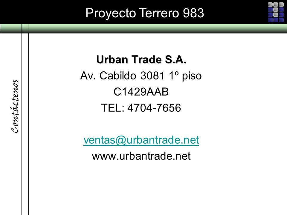 Proyecto Terrero 983 Contáctenos Urban Trade S.A. Av. Cabildo 3081 1º piso C1429AAB TEL: 4704-7656 ventas@urbantrade.net www.urbantrade.net