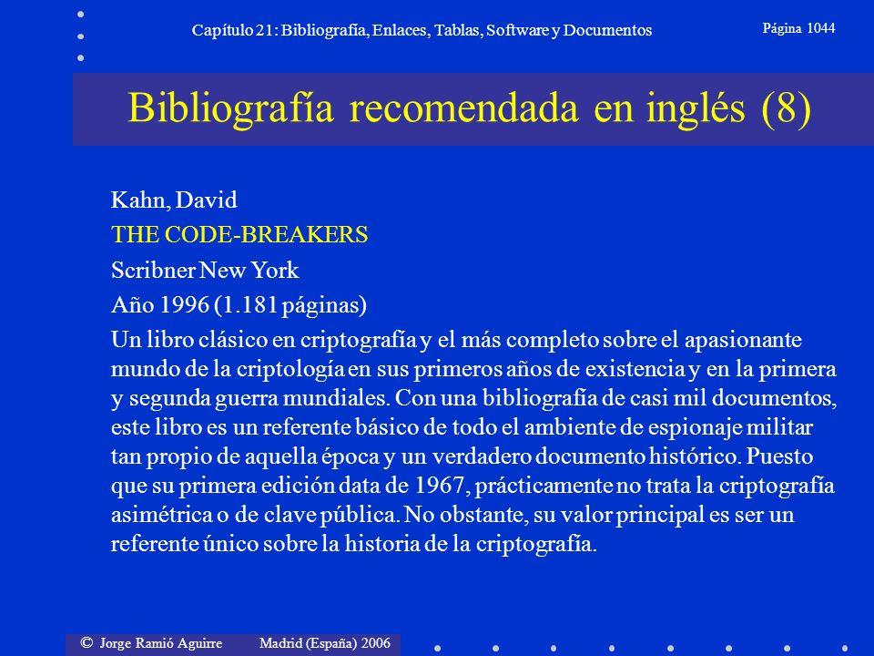 © Jorge Ramió Aguirre Madrid (España) 2006 Capítulo 21: Bibliografía, Enlaces, Tablas, Software y Documentos Página 1044 Bibliografía recomendada en i