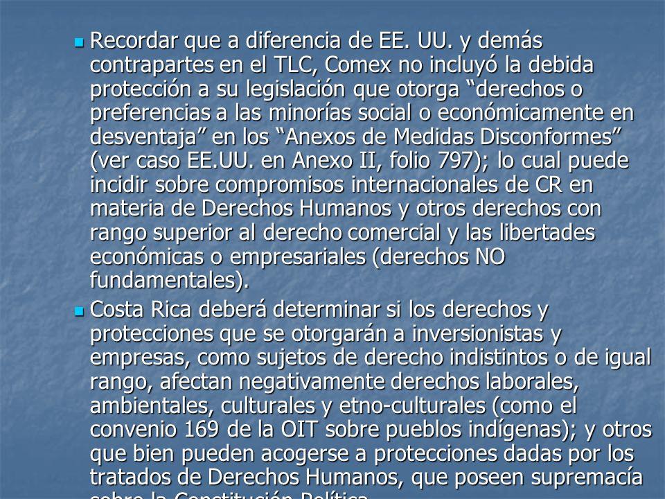 Recordar que a diferencia de EE. UU. y demás contrapartes en el TLC, Comex no incluyó la debida protección a su legislación que otorga derechos o pref