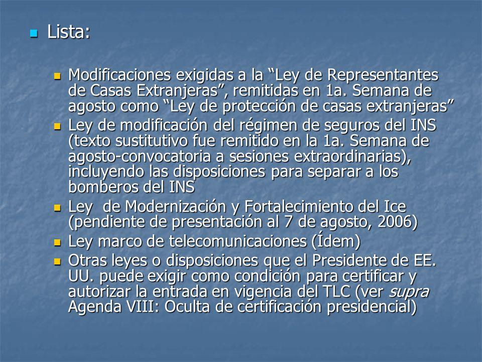 Lista: Lista: Modificaciones exigidas a la Ley de Representantes de Casas Extranjeras, remitidas en 1a.