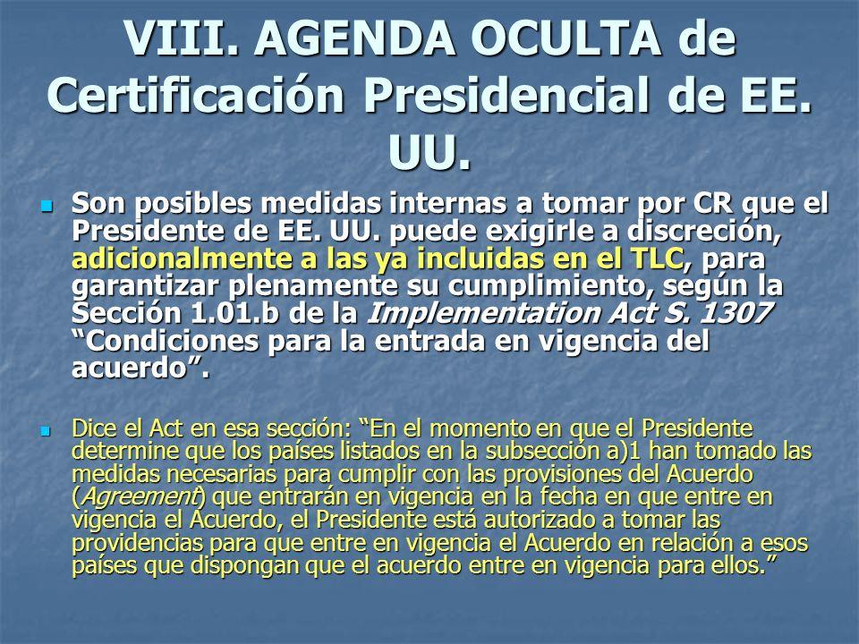VIII. AGENDA OCULTA de Certificación Presidencial de EE. UU. Son posibles medidas internas a tomar por CR que el Presidente de EE. UU. puede exigirle