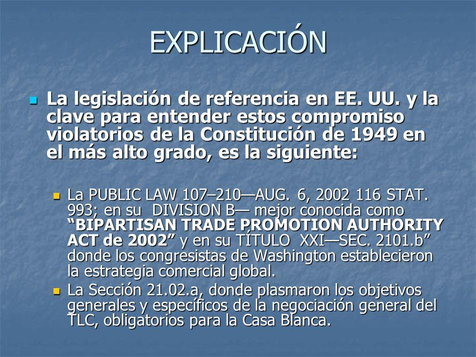 EXPLICACIÓN La legislación de referencia en EE. UU.