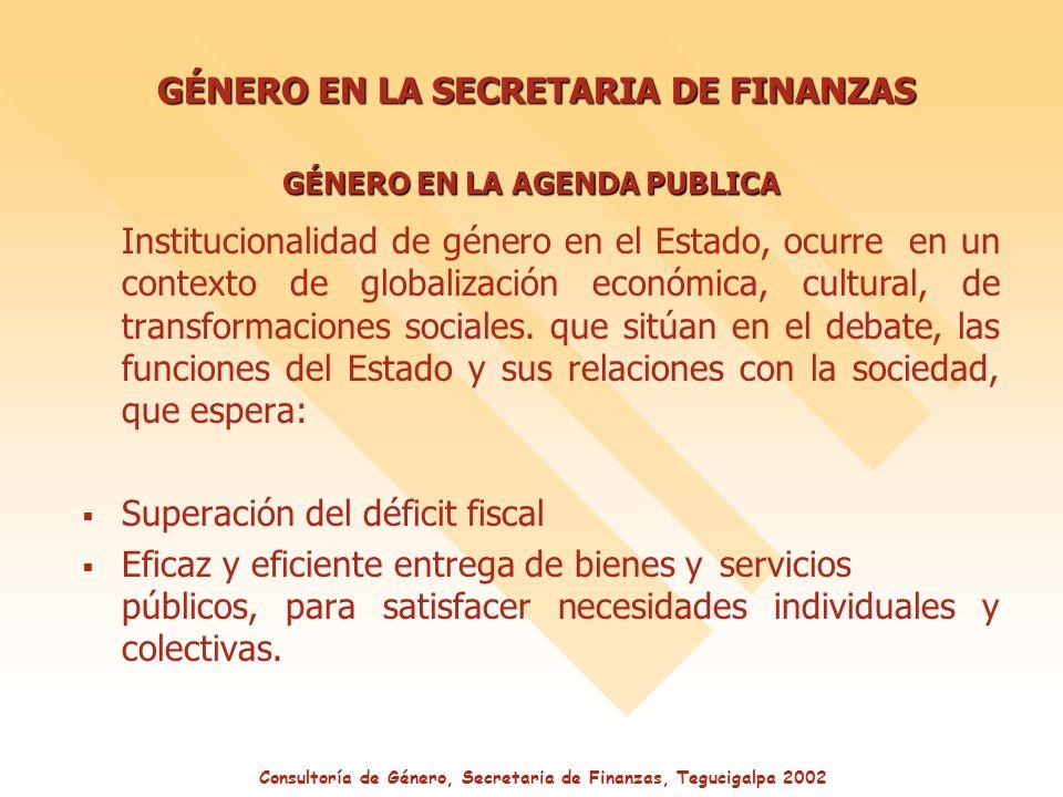 Institucionalidad de género en el Estado, ocurre en un contexto de globalización económica, cultural, de transformaciones sociales.