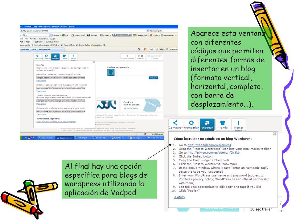 Aparece esta ventana con diferentes códigos que permiten diferentes formas de insertar en un blog (formato vertical, horizontal, completo, con barra d