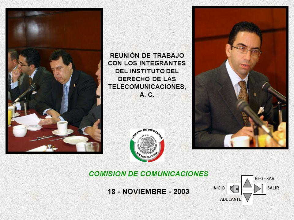 REUNIÓN DE TRABAJO CON LOS INTEGRANTES DEL INSTITUTO DEL DERECHO DE LAS TELECOMUNICACIONES, A.