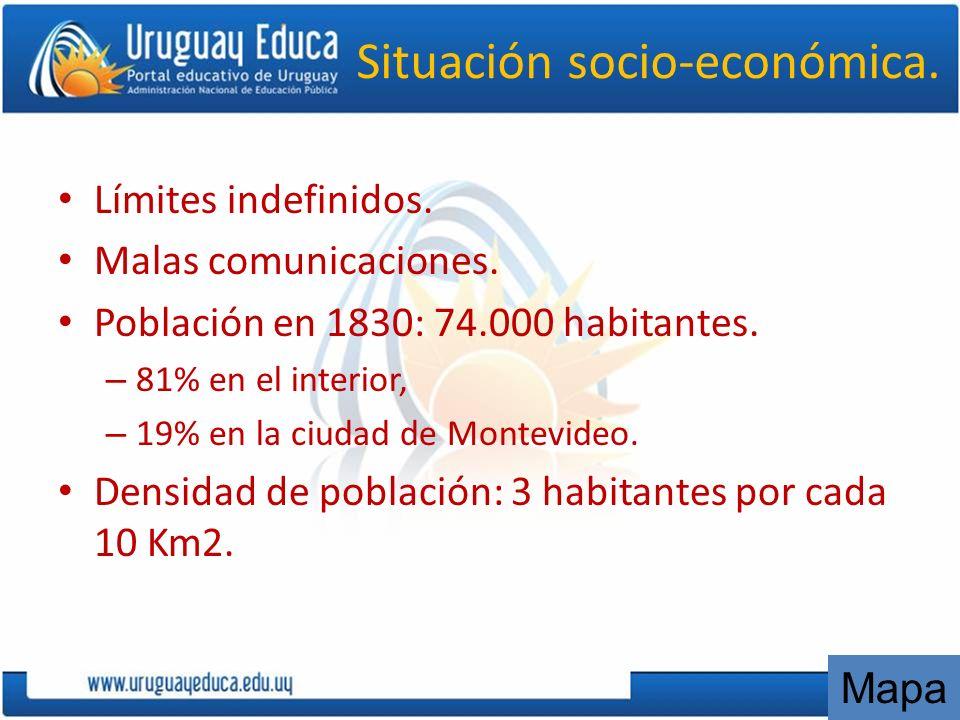 Situación socio-económica. Límites indefinidos. Malas comunicaciones. Población en 1830: 74.000 habitantes. – 81% en el interior, – 19% en la ciudad d