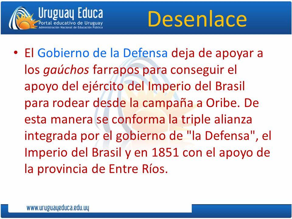Desenlace El Gobierno de la Defensa deja de apoyar a los gaúchos farrapos para conseguir el apoyo del ejército del Imperio del Brasil para rodear desd