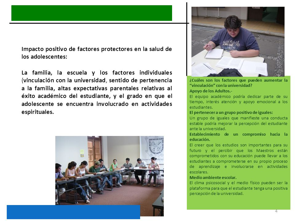 Impacto positivo de factores protectores en la salud de los adolescentes: La familia, la escuela y los factores individuales (vinculación con la unive